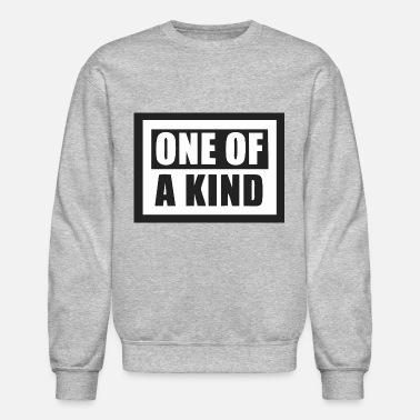 bdd2103b562 One Of A Kind ONE OF A KIND - Unisex Crewneck Sweatshirt