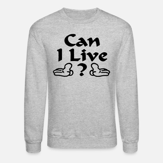 Live Hoodies & Sweatshirts - CAN I LIVE | BEYONCE - Unisex Crewneck Sweatshirt heather gray