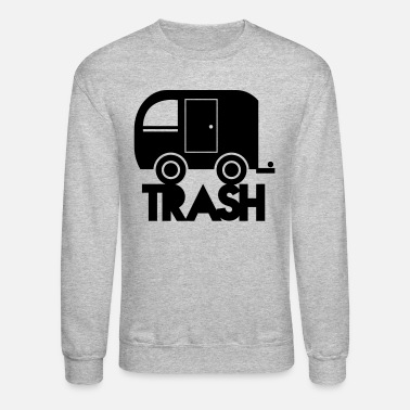 Trailer TRAILER TRASH towing cargo  - Crewneck Sweatshirt