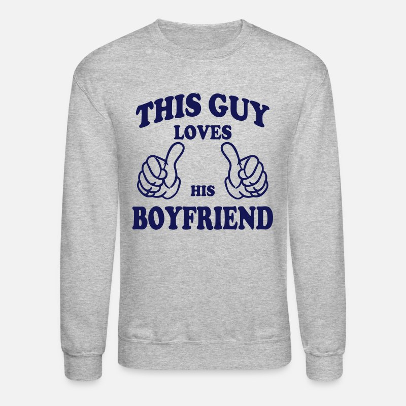 dfa8bc1a5365 Couples Hoodies   Sweatshirts - this guy loves his boyfriend - Unisex Crewneck  Sweatshirt heather gray