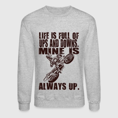 Always Up Dirt Bike - Crewneck Sweatshirt