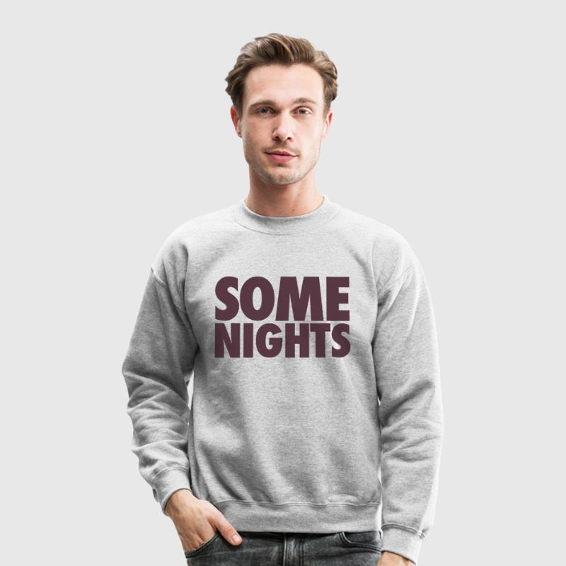 some_nights_fun - Crewneck Sweatshirt