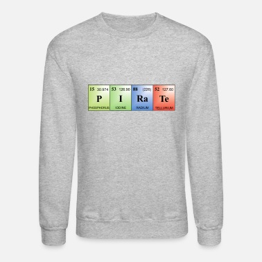 Elements Of The Periodic Table Pirate written with elements of the periodic table - Unisex Crewneck Sweatshirt