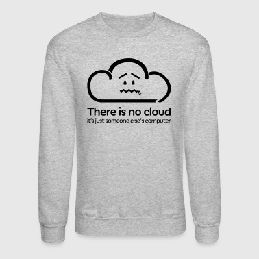 There Is No Cloud - Hollow - Crewneck Sweatshirt
