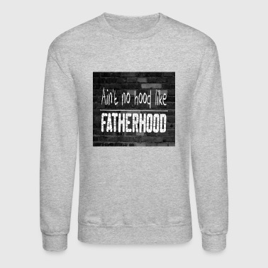 Fatherhood - Crewneck Sweatshirt