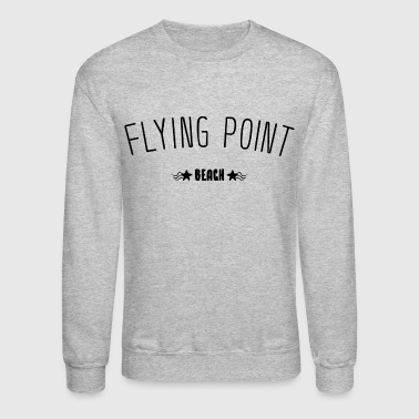 Flying Point Beach lettering gift idea - Crewneck Sweatshirt