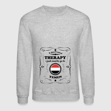 DON T NEED THERAPIE GO YEMEN - Crewneck Sweatshirt