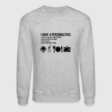 Bipolar I have 4 personalities - Crewneck Sweatshirt