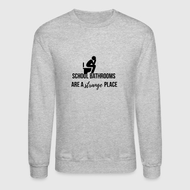 Bathroom School bathrooms - Crewneck Sweatshirt