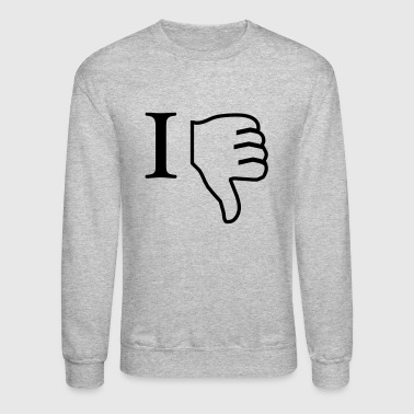 i hate - Crewneck Sweatshirt
