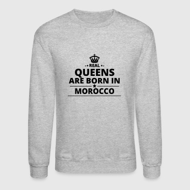 geschenk love queens are born MOROCCO - Crewneck Sweatshirt