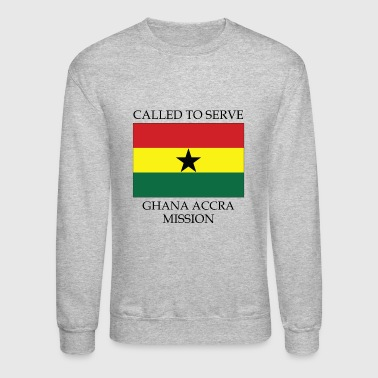 Ghana Accra LDS Mission Called to Serve Flag - Crewneck Sweatshirt