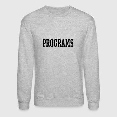 Programs - Crewneck Sweatshirt