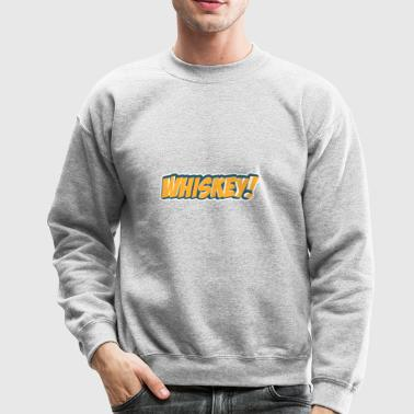 Comic Style Whiskey - Crewneck Sweatshirt