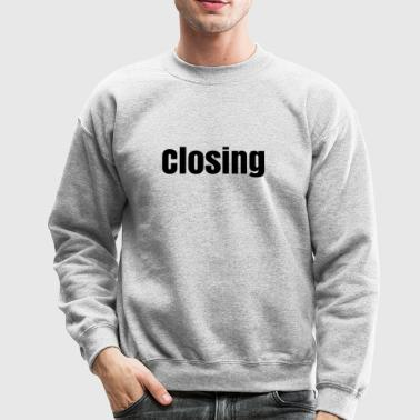 Closing - Crewneck Sweatshirt
