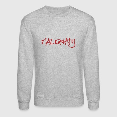 Naughty - Crewneck Sweatshirt