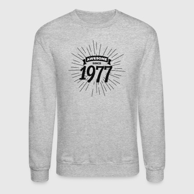 Awesome since 1977 - Crewneck Sweatshirt