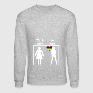 Mauritius geschenk my wife your wife - Crewneck Sweatshirt