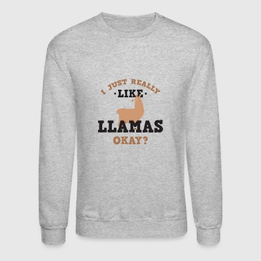 Cute I Just Really Like Llamas Okay? T-Shirt - Crewneck Sweatshirt