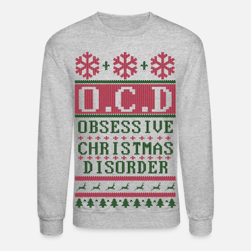 Christmas Hoodies & Sweatshirts - OCD Christmas - Unisex Crewneck Sweatshirt heather gray