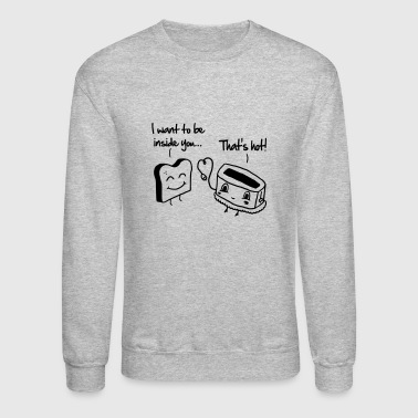 Toast & Toasty - Crewneck Sweatshirt
