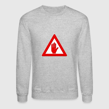 Stop Sign - Crewneck Sweatshirt