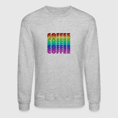 rainbow coffee - Crewneck Sweatshirt
