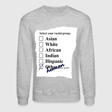 SELECT YOUR RACE - Crewneck Sweatshirt