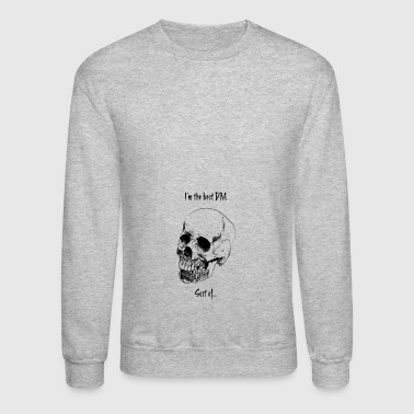 The Best DM - Crewneck Sweatshirt