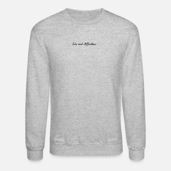 Bitch Hoodies & Sweatshirts - Lies And Affection - Unisex Crewneck Sweatshirt heather gray