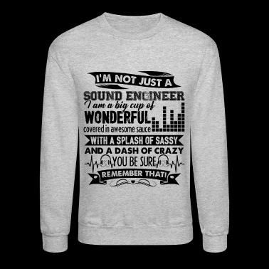 Sound Engineer Dash Of Crazy Shirt - Crewneck Sweatshirt