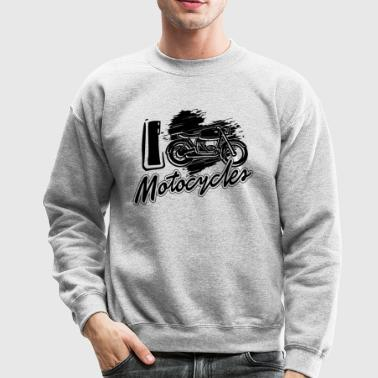 I Love Motocycles Shirt - Crewneck Sweatshirt