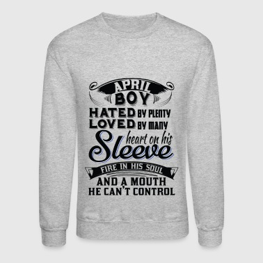 April Boys..... - Crewneck Sweatshirt