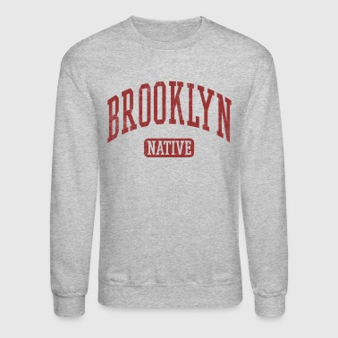 Brooklyn Native - Crewneck Sweatshirt