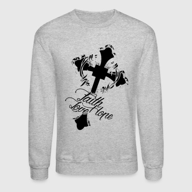 Christian Faith Hope Love Shirt - Crewneck Sweatshirt