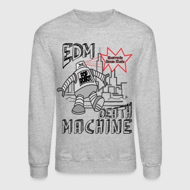 EDM Death Machine - EDM - Crewneck Sweatshirt