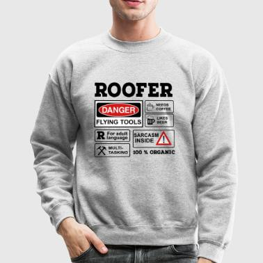 6254398 129692482 roofer - Crewneck Sweatshirt