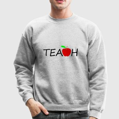 teach - Crewneck Sweatshirt