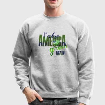 Make America Green Again - Crewneck Sweatshirt