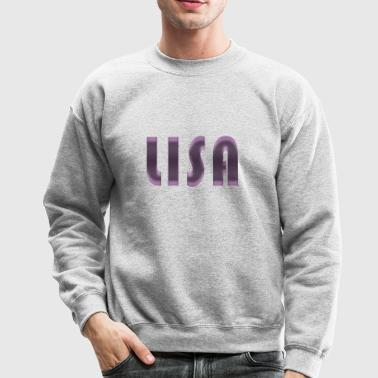 lisa name - Crewneck Sweatshirt