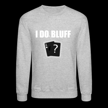 Bluff Shirt - Crewneck Sweatshirt