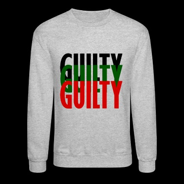 guilty - Crewneck Sweatshirt