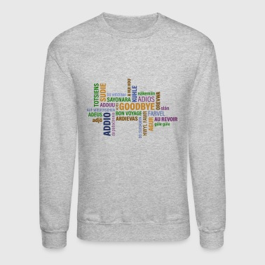 goodbye - Crewneck Sweatshirt