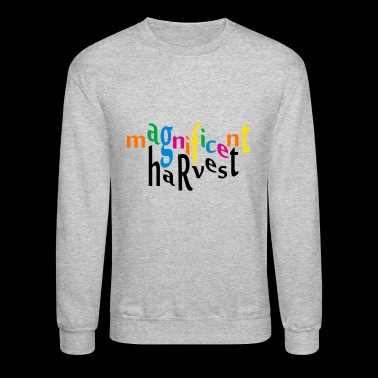 magnificent harvest - Crewneck Sweatshirt