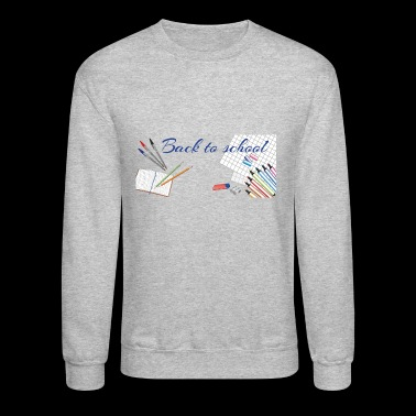 back to school - Crewneck Sweatshirt
