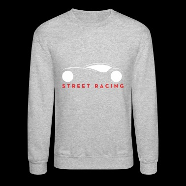 Street Racing - Crewneck Sweatshirt