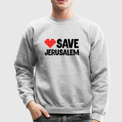 save jerusalem - Crewneck Sweatshirt