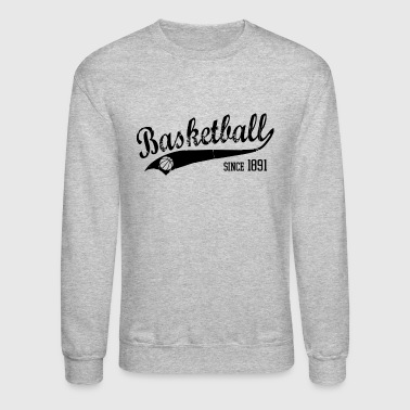 Basketball since 1891 Slogan black - Crewneck Sweatshirt