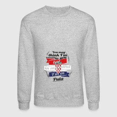 URLAUB Kroatien ROOTS TRAVEL I M IN Croatia Pula - Crewneck Sweatshirt