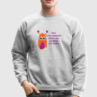 Little Monster Love - Crewneck Sweatshirt